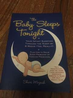 🚚 The baby sleeps tonight. Your infant sleeping through the night by 9 weeks