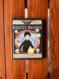 Haunted Histories Creepy Castles, Dark dungeons, & Palaces