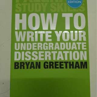 """""""How To Write Your Undergraduate Dissertation"""" 2nd Edition by Bryan Greetham"""