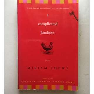 Fiction - A Complicated Kindness by Miriam Toews