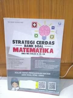 Buku STRATEGI CERDAS BANK SOAL MATEMATIKA SMA/MA KELAS X,XI,XII LENGKAP.
