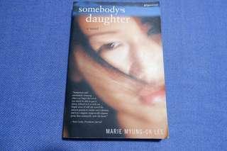 Marie Myung-Ok Lee - Somebody's Daughter