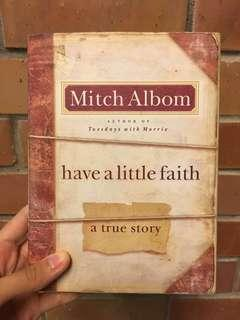 Have a Little Faith by Mitch Albom (Used 5 years)