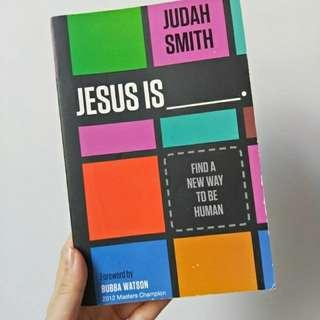 Jesus Is__ by Judah Smith