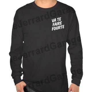 Va Te Faire Foutre Long Sleeve T-Shirt