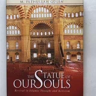 Non-Fiction : The Statue of Our Souls: Revival in Islamic Thought and Activism by M. Fethullah Gulen