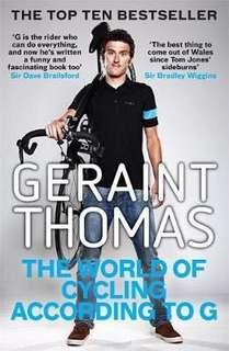 🚚 The World of Cycling According to G  4.14 (1,063 ratings by Goodreads) Paperback English By (author)  Geraint Thomas