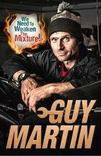 🚚 We Need to Weaken the Mixture  4.33 (103 ratings by Goodreads) Hardback English By (author)  Guy Martin
