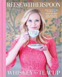 🚚 Whiskey in a Teacup  3.66 (8,412 ratings by Goodreads) Hardback English By (author)  Reese Witherspoon