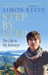 🚚 Step By Step : The Sunday Times Bestseller  4.47 (439 ratings by Goodreads) Hardback English By (author)  Simon Reeve