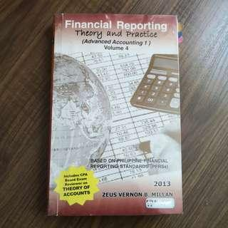 FINANCIAL REPORTING Theory & Practice 2013ed (Advance Accounting 1)Volume 4 by Millan