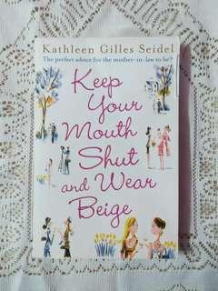 English novel: Keep Your Mouth Shut & Wear Beige
