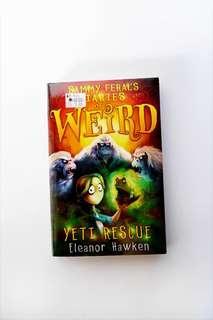 Sammy Feral's Diaries Of Weird: Yeti Rescue by Eleanor Hawken