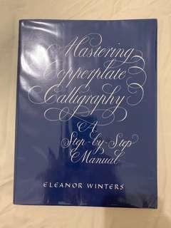 🚚 Mastering Copperplate Calligraphy - Eleanor Winters