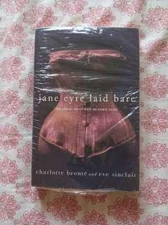JANE EYRE: LAID BARE