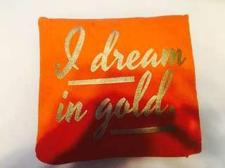 30cm x 28cm 'I DREAM IN GOLD' orange pillow
