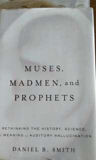 🚚 Muses, Madmen and Prophets by Daniel Smith
