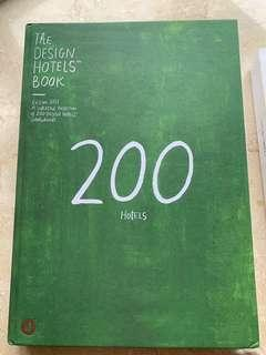 The Design Hotels Book - 200 Hotels