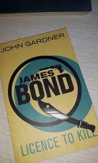 James Bond: Licence to Kill by John Gardner