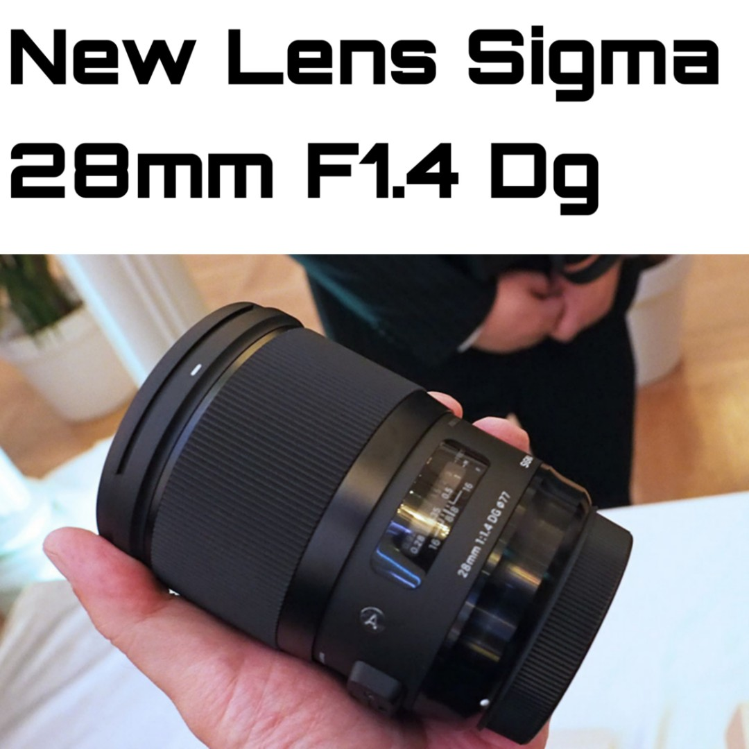 Sigma 28mm F1 4 Dg For Canon and Nikon