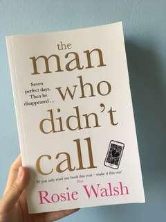 The man who didn't call by Rosie Walsh