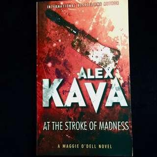 At The Stroke Of Madness by Alex Kava (detective thriller novel book)
