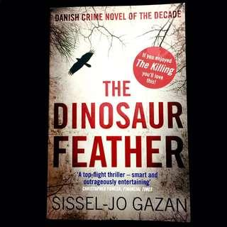 The Dinosaur Feather by Sissel-Jo Gazan (thriller detective novel book)