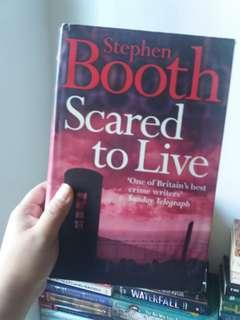 Scared to live by stephen booth (hardbound)