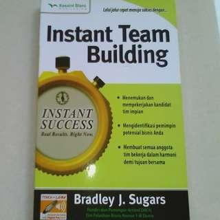 Instant Team Building book by Bradley J. Sugars