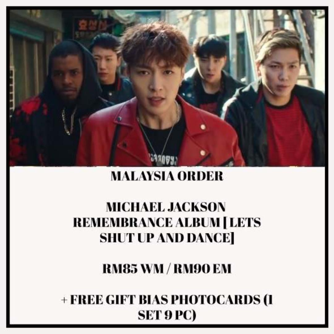 MICHAEL JACKSON - REMEMBRANCE ALBUM [ LETS SHUT UP AND DANCE] LAY NCT - ALBUM PREORDER/NORMAL ORDER/GROUP ORDER/GO + FREE GIFT BIAS PHOTOCARDS (1 ALBUM GET 1 SET PC, 1 SET HAS 9 PC)