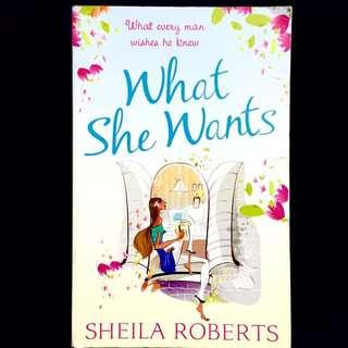 What She Wants by Sheila Roberts (romance novel book)