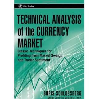 Technical Analysis of the Currency Market: Classic Techniques for Profiting from Market Swings and Trader Sentiment (PDF Version)