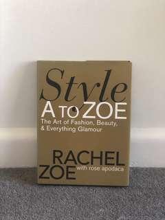 Style A to Zoe Rachel Zoe Book