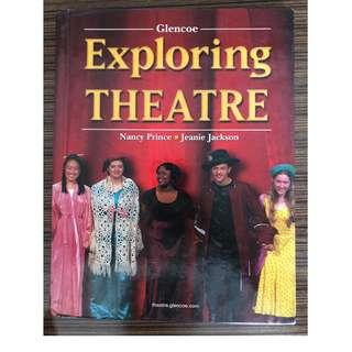 Exploring Theatre (Student Edition)