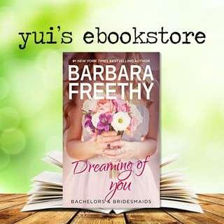 FREETHY - DREAMING OF YOU - BACHELORS & BRIDESMAIDS #7