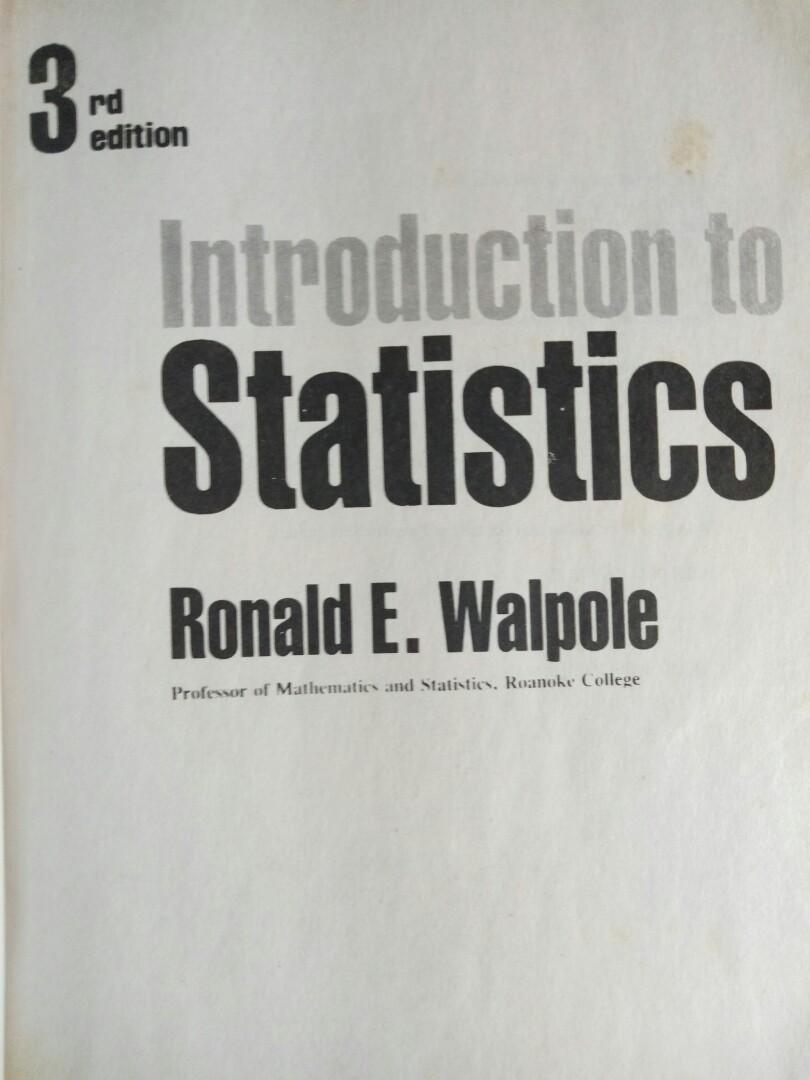 Introduction to Statistics by Ronald Walpole (3rd Ed)