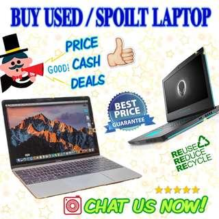 Used / Spoilt Laptops Wanted Collect At Your Place