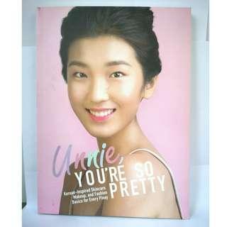 Unnie, You're so Pretty