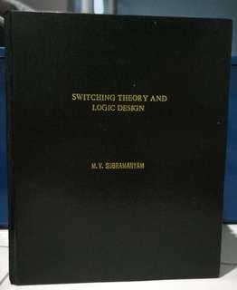 Switching Theory and Logic Design ( M.V. Subramanyam) with hardcover