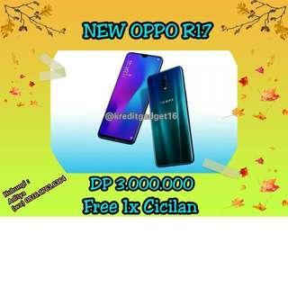 New OPPO R17 Bisa Kredit murah tanpa CC 5menit diMacronic