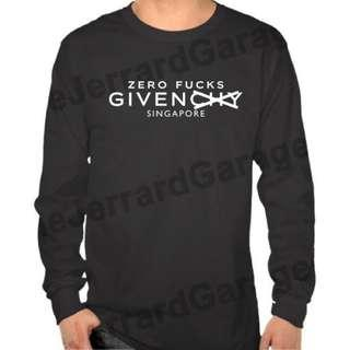 Zero Fucks Given Singapore Parody Long Sleeve T-Shirt