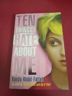 10 Things I hate about me by Randa abdel-fattah