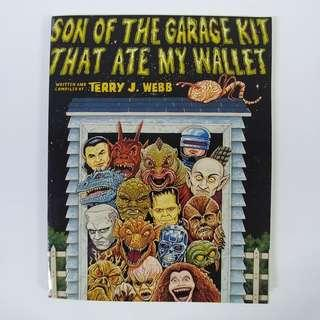 Son of the Garage Kit that Ate My Wallet (1991) by Terry J. Webb -  Webbhead Enterprises / Paperback