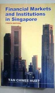 1999 Financial Markets and Institutions in Singapore  (Tenth Edition) by Professor Tan Chwee Huat NUS