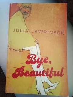 Bye Beautiful by Julia Lawrinson