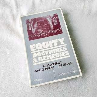 Equity Doctrines & Remedies (2nd Edition) by Meagher, Gummow & Lehane (Butterworths, 1984)