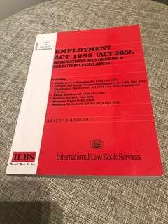 Employment Act 1955 (Act 265), Regulations and Order & Selected Legislation (As at March 5, 2013)
