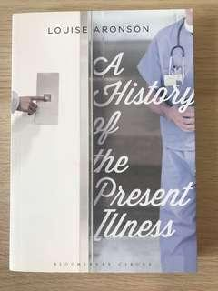 Louise Aronson - A History if the Present Illness