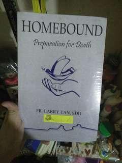 Homebound: Preparation for Death