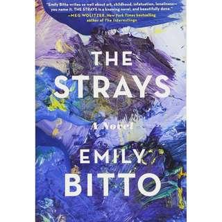 @(Brand New) The Strays By: Emily Bitto
